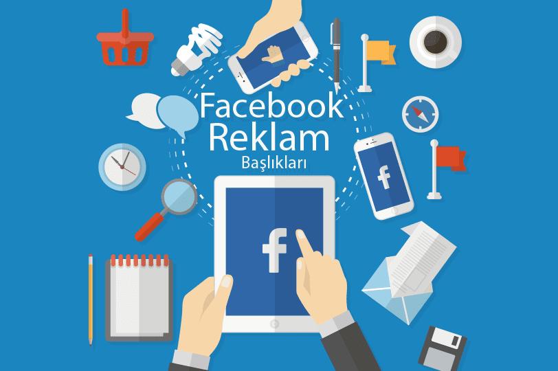 Facebook Reklamları İçin Başlık Yazma İpuçları